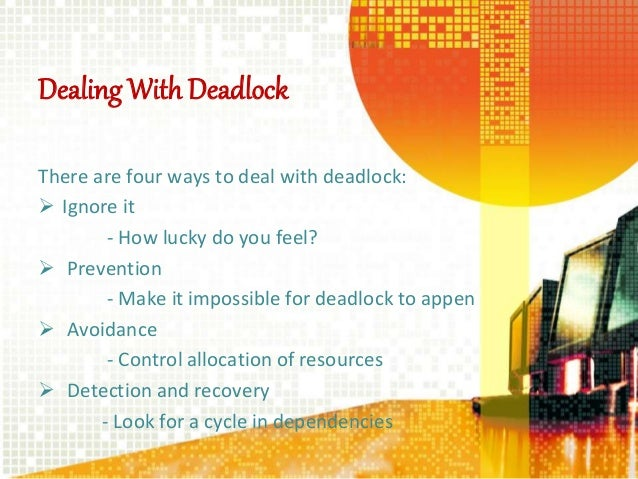 example of deadlock in os