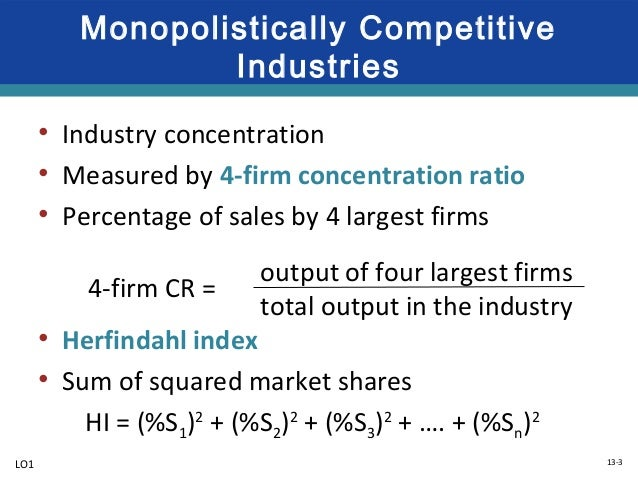 an example of a monopolistically competitive industry would be steel